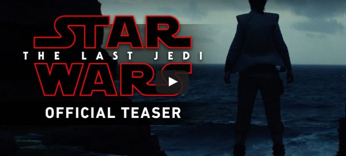 Star Wars – The Last Jedi OFFICIAL TEASER