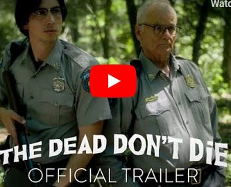 The Dead Don't Die Official Trailer